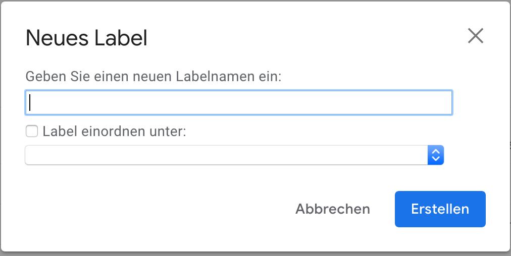 Gmail neues Label Ordner hinzufügen eintragen